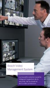 bvms 10 de bosch : la plateforme de gestion vidéo unique